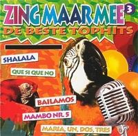Zing maar mee - De beste tophits (3)  CD