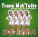 Trane met Tuitte CD-single